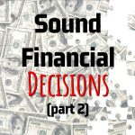 MJM Income Tax's Key Points On How To Make Sound Financial Decisions (Part 2)