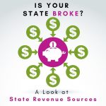 Is Your State Broke?  MJM Income Tax Analyzes State Tax Revenue Sources